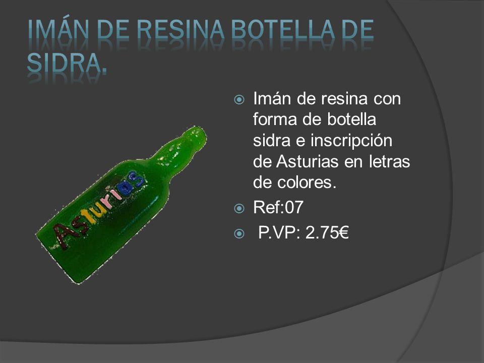 Imán de resina con forma de botella sidra e inscripción de Asturias en letras de colores. Ref:07 P.VP: 2.75