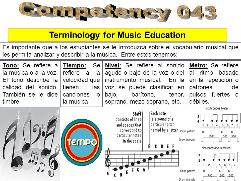 Es importante que a los estudiantes se le introduzca sobre el vocabulario musical que les permita analizar y describir a la música. Entre estos tenemo