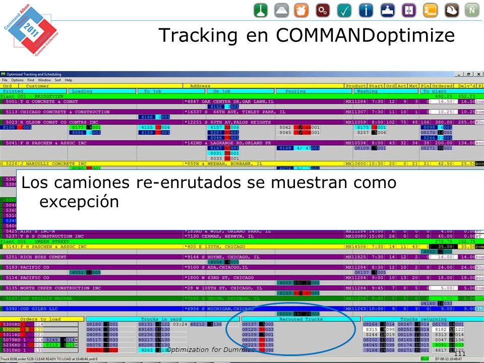 Tracking en COMMANDoptimize Optimization for Dummies 111 Los camiones re-enrutados se muestran como excepción