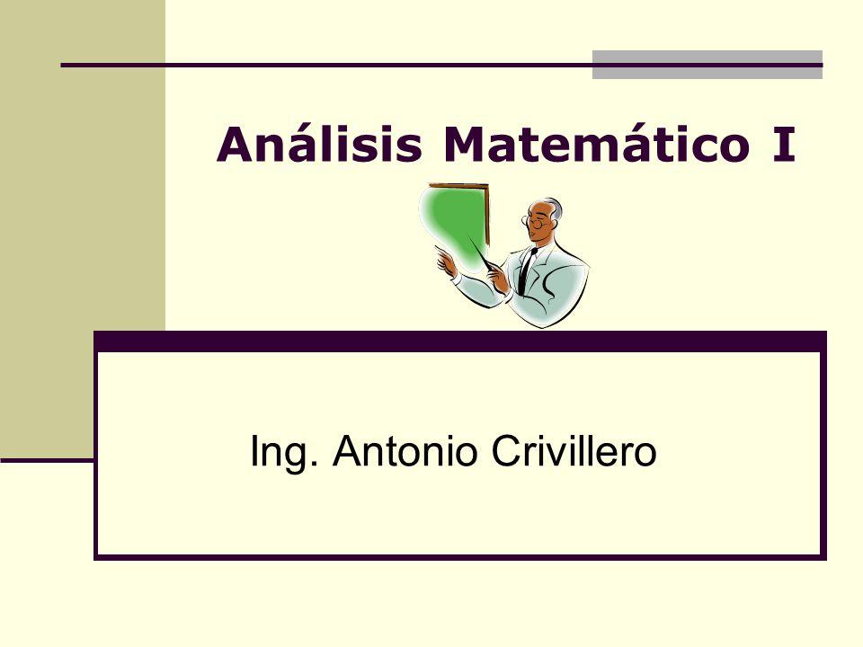 Análisis Matemático I Ing. Antonio Crivillero