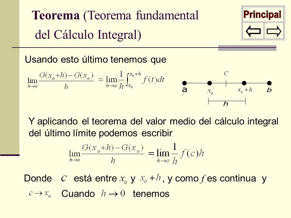 Cuando tenemos Usando esto último tenemos que Y aplicando el teorema del valor medio del cálculo integral del último límite podemos escribir Donde est