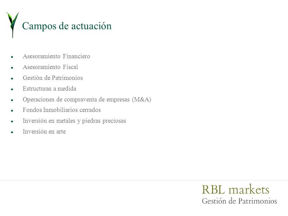 Campos de actuación Asesoramiento Financiero Asesoramiento Fiscal Gestión de Patrimonios Estructuras a medida Operaciones de compraventa de empresas (