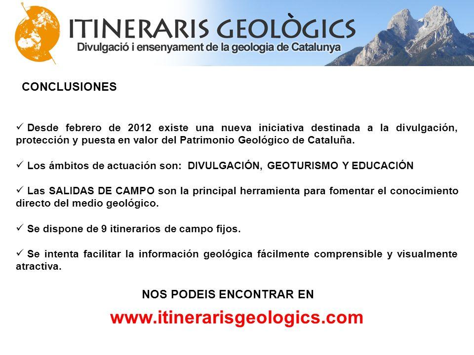 CONCLUSIONES Desde febrero de 2012 existe una nueva iniciativa destinada a la divulgación, protección y puesta en valor del Patrimonio Geológico de Ca