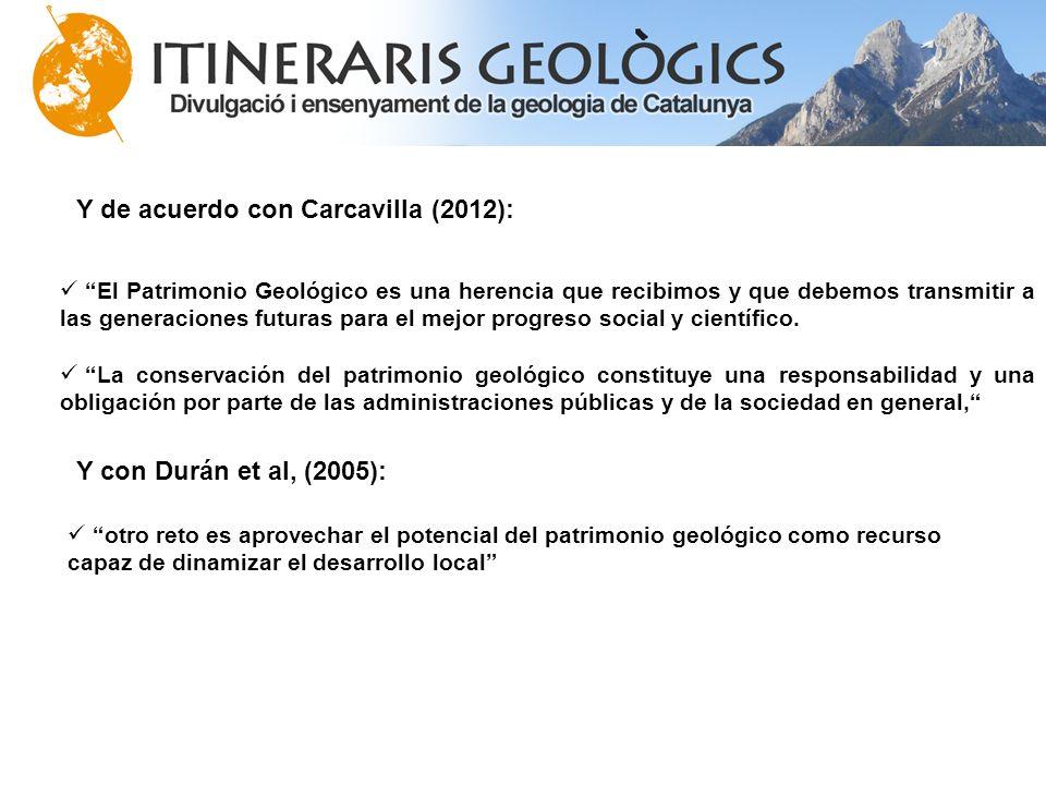 El Patrimonio Geológico es una herencia que recibimos y que debemos transmitir a las generaciones futuras para el mejor progreso social y científico.