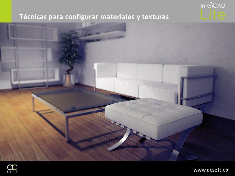 www.acsoft.es Técnicas para configurar materiales y texturas