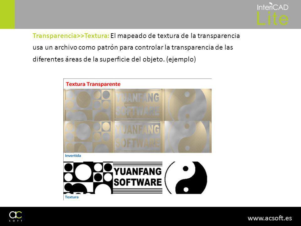 www.acsoft.es Transparencia>>Textura: El mapeado de textura de la transparencia usa un archivo como patrón para controlar la transparencia de las diferentes áreas de la superficie del objeto.