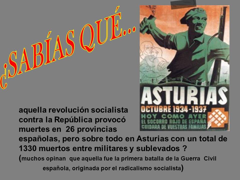 Cuando la CEDA (Confederación Estatal de Derechas Autónomas) ganó durante la República las elecciones del año 1934, los socialistas no aceptaron los r