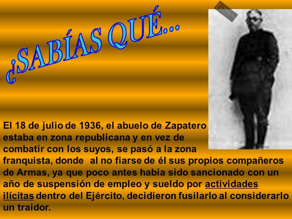 El abuelo de Zapatero, capitán del Ejército, combatió al lado de Franco, contra los mineros asturianos?.