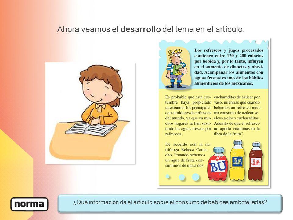 ¿Qué información da el artículo sobre el consumo de bebidas embotelladas? Ahora veamos el desarrollo del tema en el artículo: