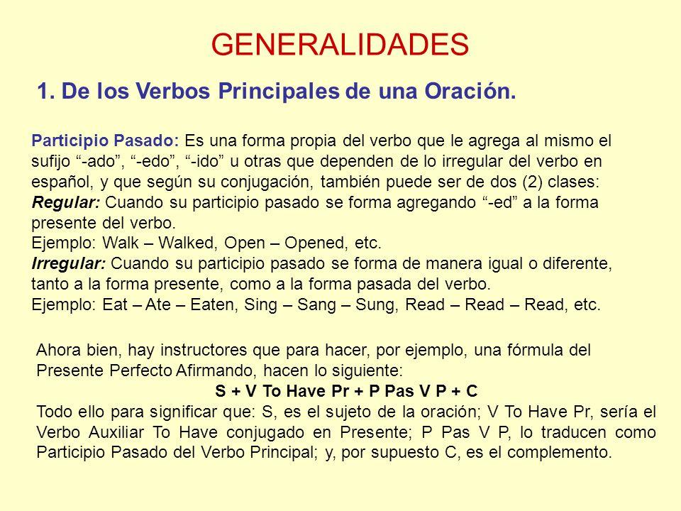 GENERALIDADES 1.De los Verbos Principales de una Oración.