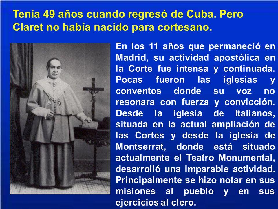 La reina lo elige también como protector de la iglesia y del hospital de Montserrat de Madrid, y en 1859 Presidente de El Escorial. Además ostentará e
