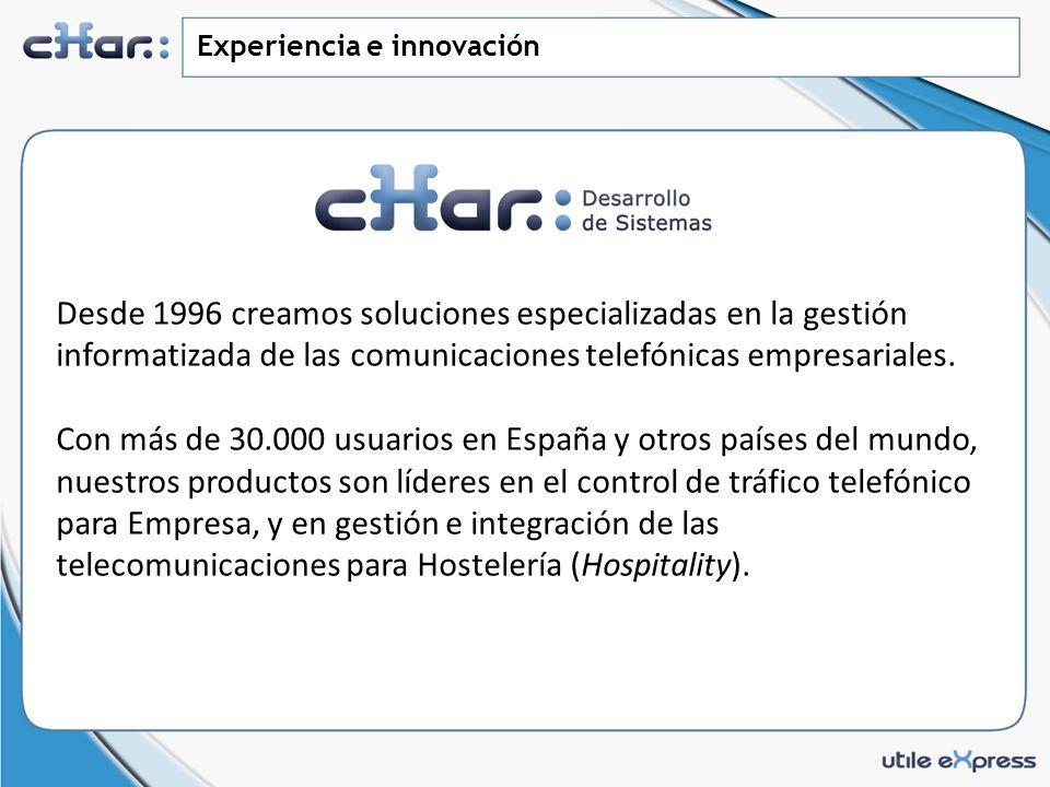 Experiencia e innovación Desde 1996 creamos soluciones especializadas en la gestión informatizada de las comunicaciones telefónicas empresariales.
