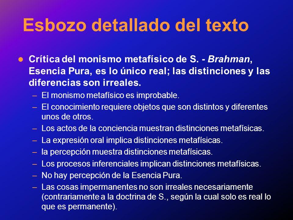 Esbozo detallado del texto Crítica del monismo metafísico de S. - Brahman, Esencia Pura, es lo único real; las distinciones y las diferencias son irre