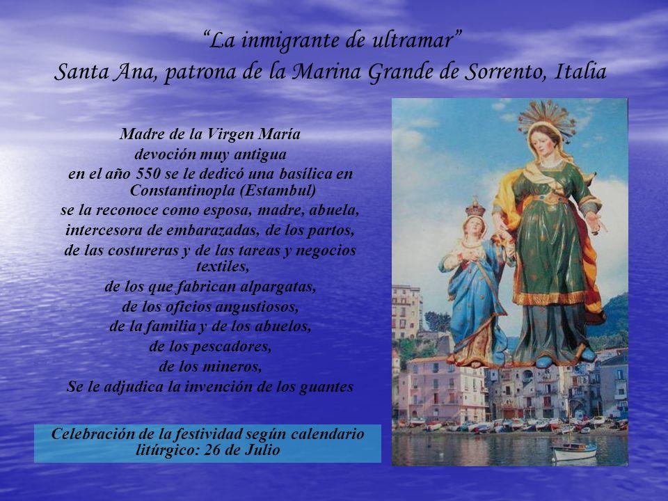 La inmigrante de ultramar Santa Ana, patrona de la Marina Grande de Sorrento, Italia Madre de la Virgen María devoción muy antigua en el año 550 se le