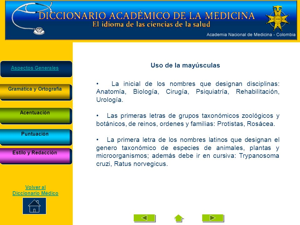Uso de la mayúsculas La inicial de los nombres que designan disciplinas: Anatomía, Biología, Cirugía, Psiquiatría, Rehabilitación, Urología. Las prime