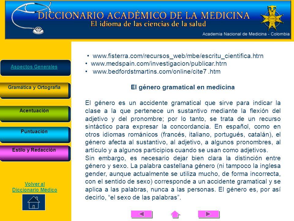 www.fisterra.com/recursos_web/mbe/escritu_cientifica.htrn www.medspain.com/investigacion/publicar.htrn www.bedfordstmartins.com/online/cite7.htm El gé