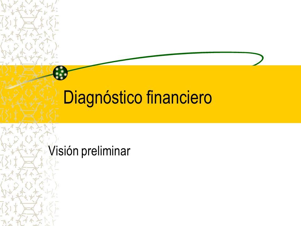 Diagnóstico financiero Visión preliminar