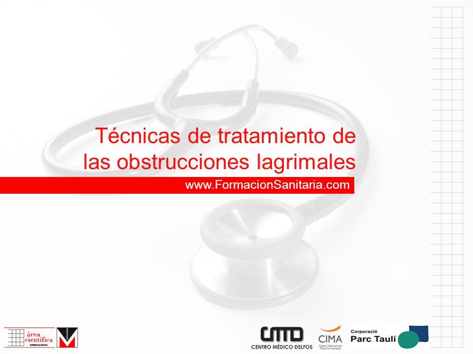 Técnicas de tratamiento de las obstrucciones lagrimales www.FormacionSanitaria.com