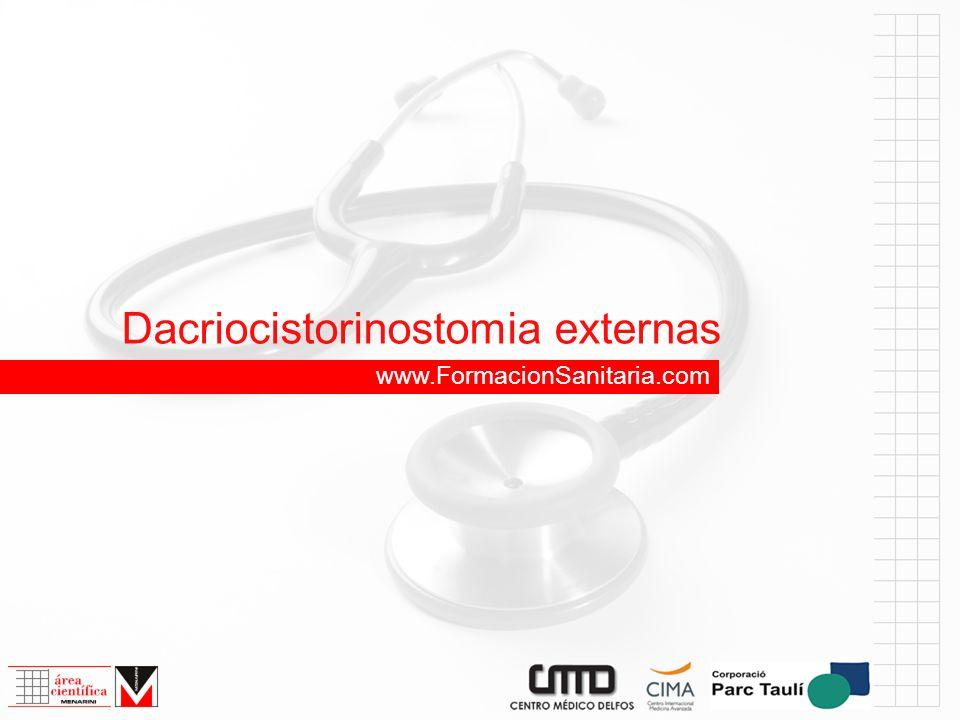 Dacriocistorinostomia externas www.FormacionSanitaria.com