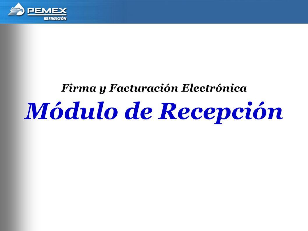 1 Firma y Facturación Electrónica Módulo de Recepción