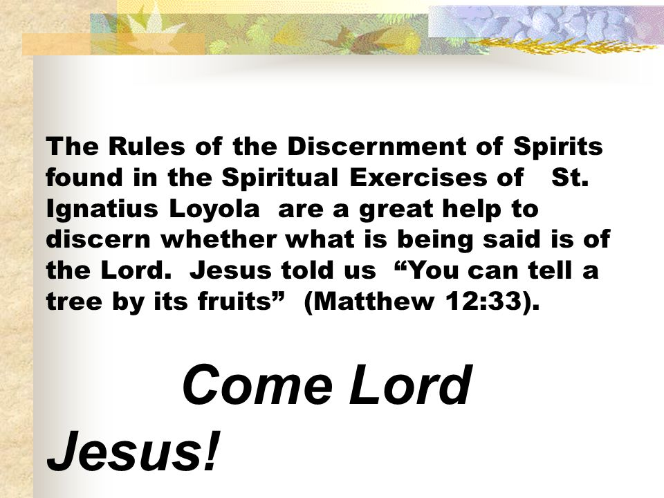 The Rules of the Discernment of Spirits found in the Spiritual Exercises of St.