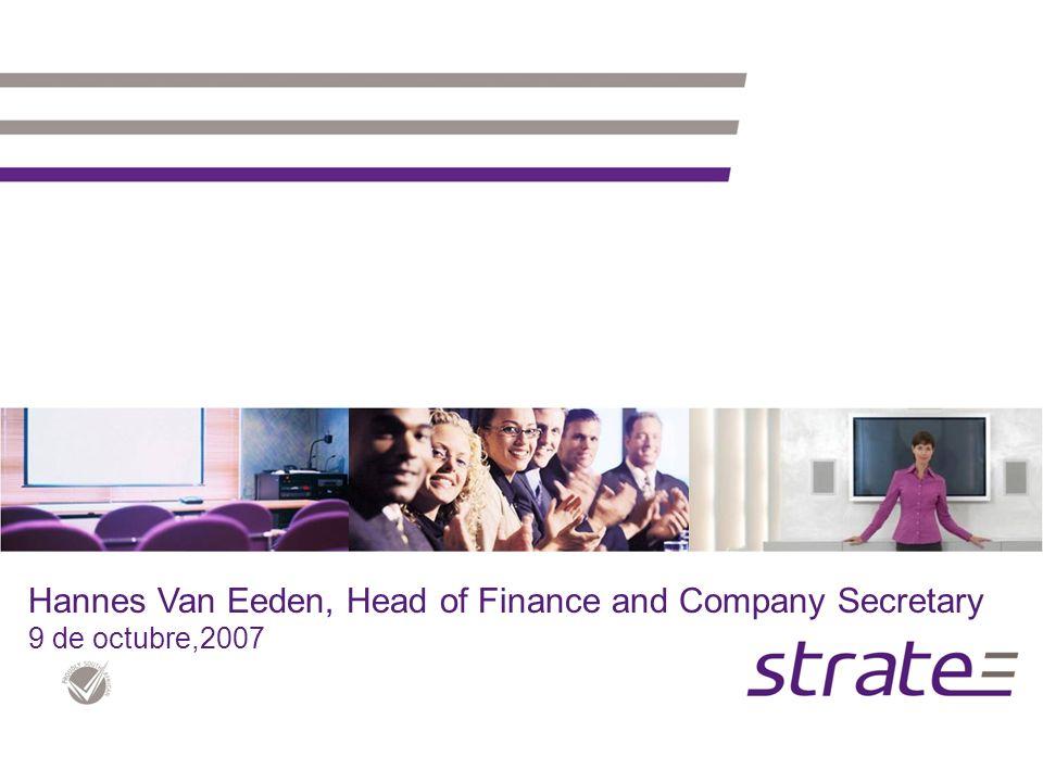 Hannes Van Eeden, Head of Finance and Company Secretary 9 de octubre,2007
