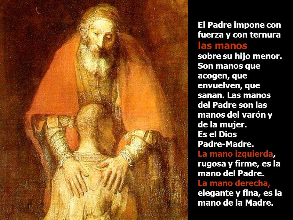 La fuerza del abrazo y de las manos del Padre: La centralidad del cuadro, el abrazo del reencuentro entre el Padre y el hijo menor, emana intimidad, c