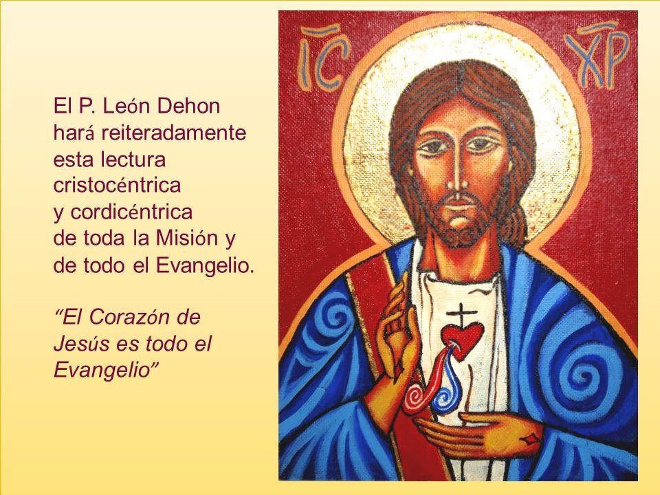 Para nosotros dehonianos, oblatos del Coraz ó n de Jes ú s, la clave Cordis es como algo consustancial a nuestro carisma. No s ó lo nuestra teolog í a