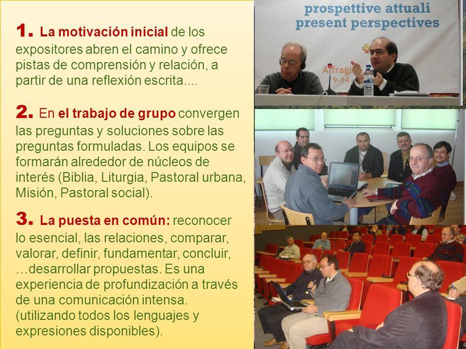 La propuesta Dehoniana ser á trasversal a todos los temas y en las tres grandes etapas de la Missio: escucha, aprende, anuncia.