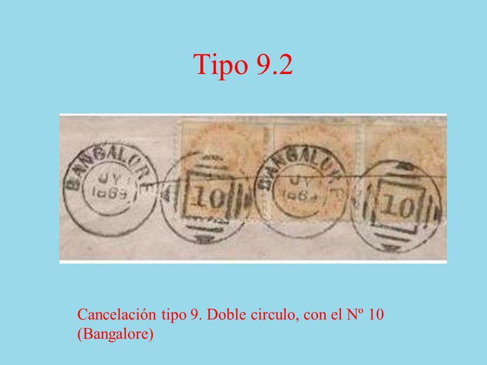 Tipo 9.2 Cancelación tipo 9. Doble circulo, con el Nº 10 (Bangalore)