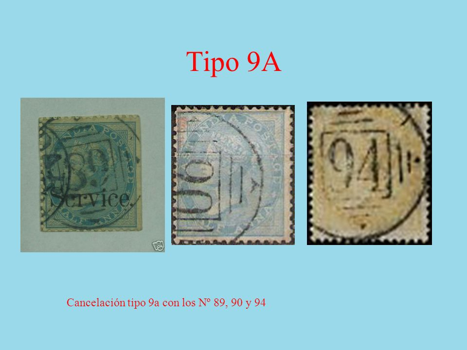Tipo 9A Cancelación tipo 9a con los Nº 89, 90 y 94