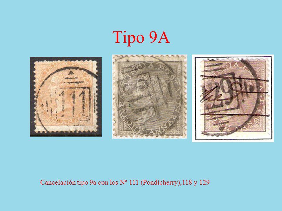 Tipo 9A Cancelación tipo 9a con los Nº 111 (Pondicherry),118 y 129