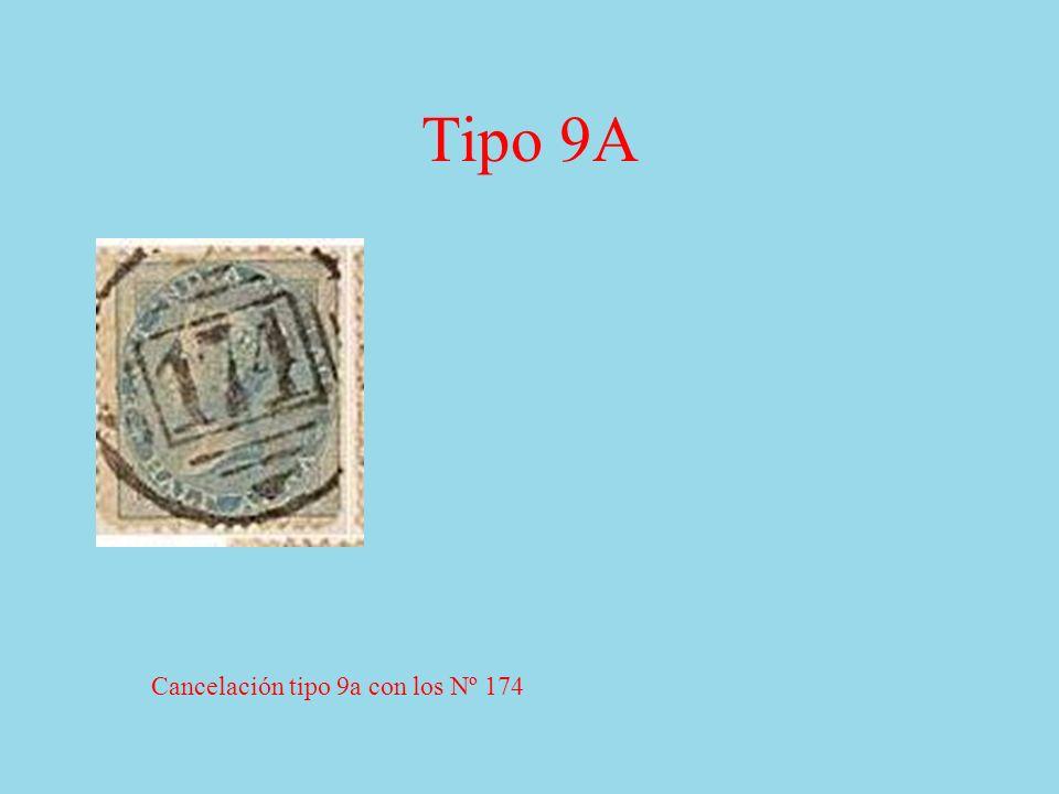 Tipo 9A Cancelación tipo 9a con los Nº 174
