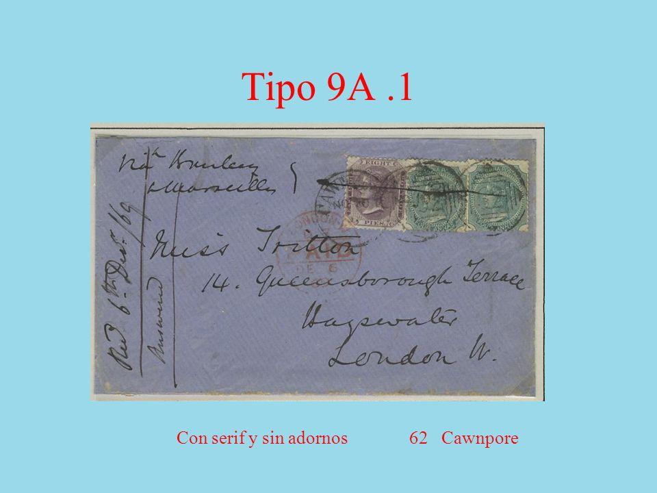 Tipo 9A.1 Con serif y sin adornos 62 Cawnpore