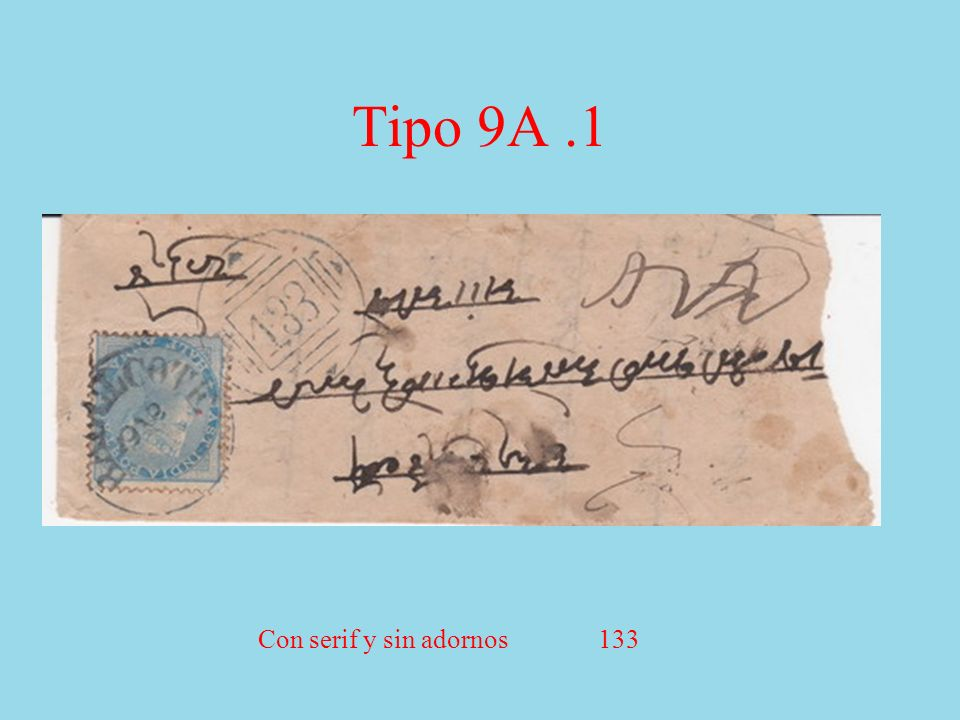 Tipo 9A.1 Con serif y sin adornos 133