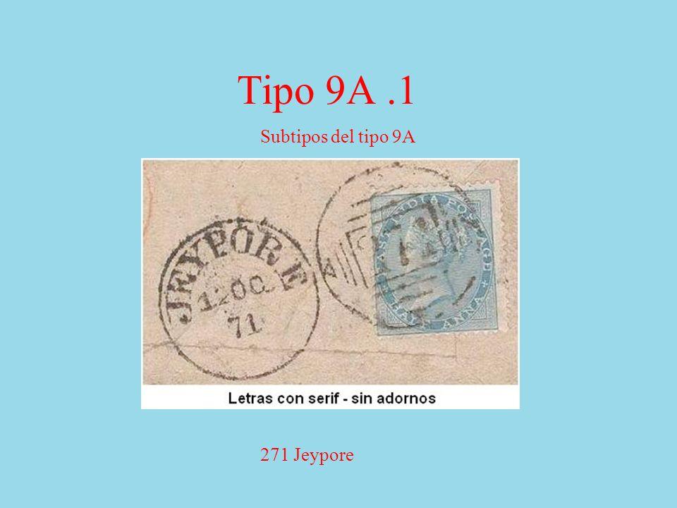 Tipo 9A.1 Subtipos del tipo 9A 271 Jeypore