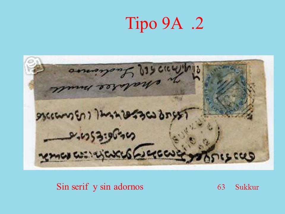 Sin serif y sin adornos 63 Sukkur Tipo 9A.2
