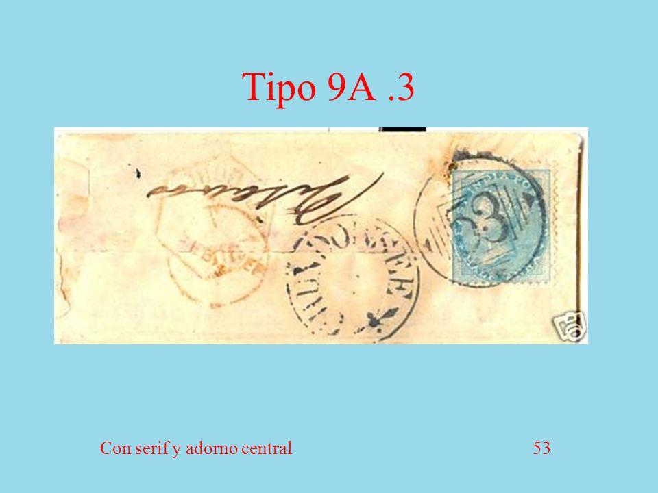Tipo 9A.3 Con serif y adorno central 53