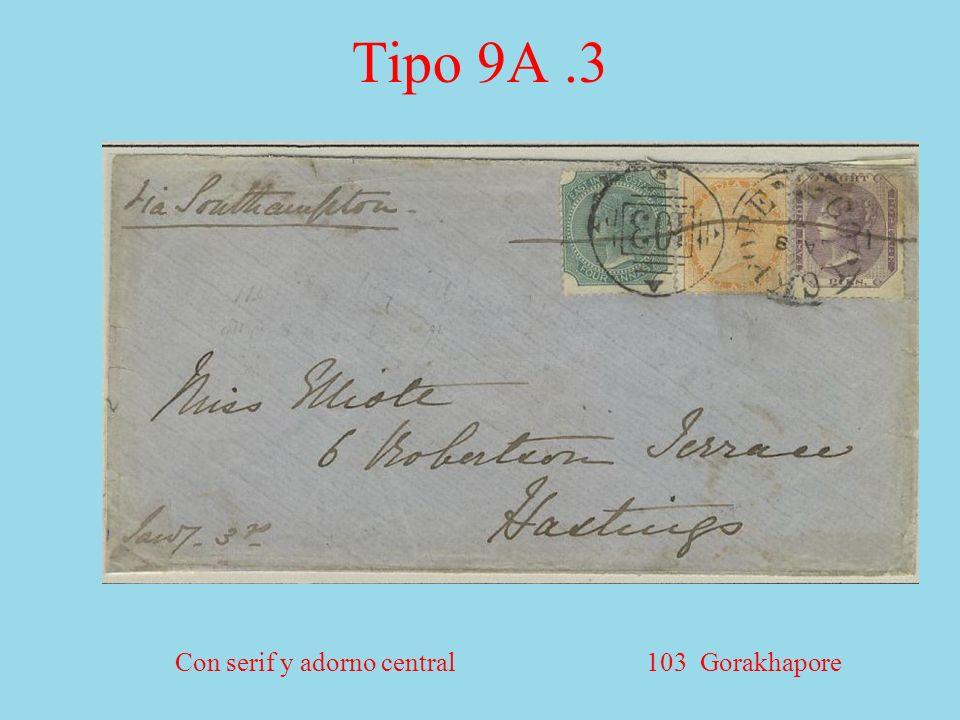 Con serif y adorno central 103 Gorakhapore Tipo 9A.3