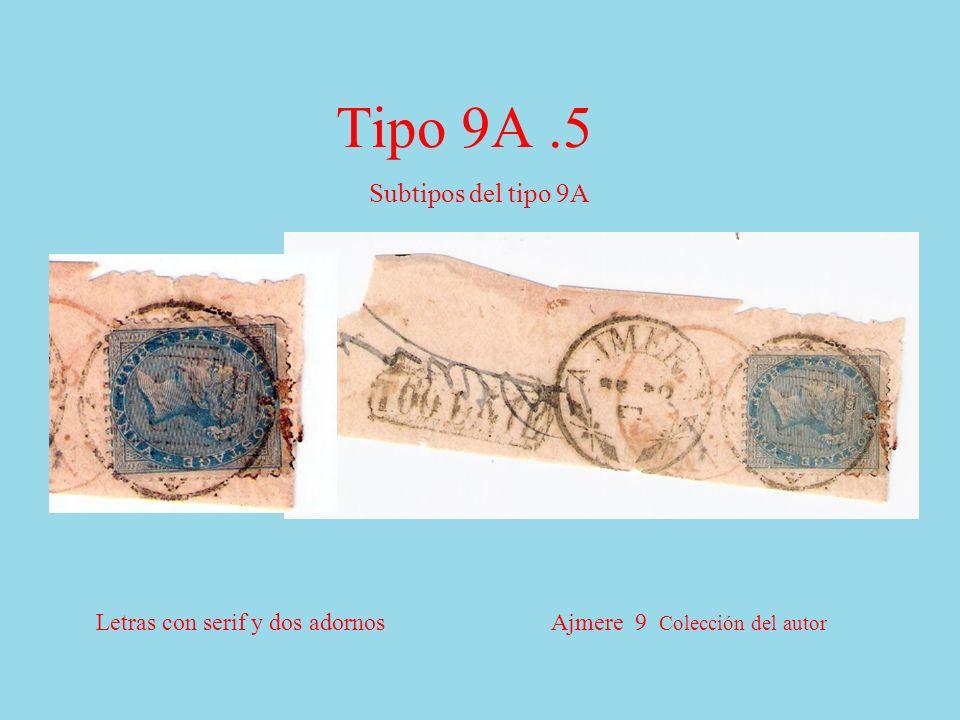 Tipo 9A.5 Subtipos del tipo 9A Letras con serif y dos adornos Ajmere 9 Colección del autor