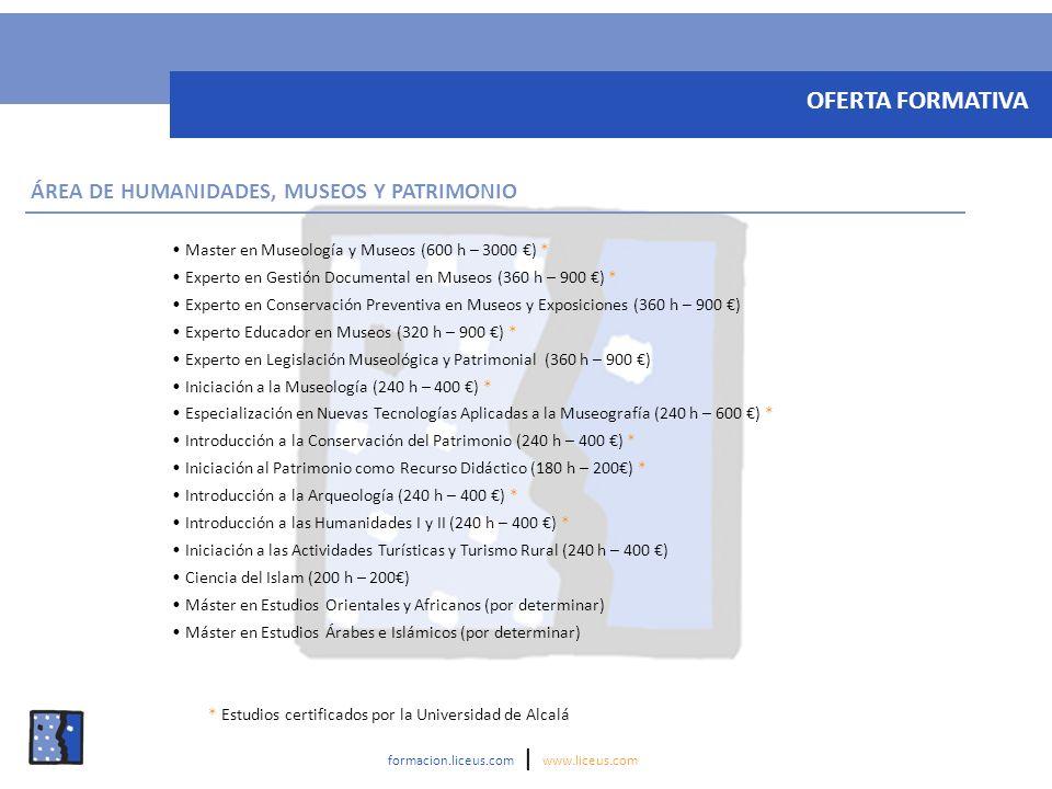 Master en Atención a Personas Dependientes y de Promoción de la Autonomía Personal (600 h – 1500 ) * Master en Gestión de la Dependencia y Promoción de la Autonomía Personal (600 h – 1500 ) * Experto en Dependencia y Promoción de la Autonomía Personal (360 h – 900 ) * Experto en Coordinación de Proyectos de Cooperación para el Desarrollo (360 h – 900 ) * Experto en el Régimen Jurídico de las Familias Extranjeras en España (360 h – 800 ) * Experto en Itinerarios Culturales: Desarrollo Internacional / Desarrollo Local (340 h – 923,44 ) ** Experto en Agente de Igualdad de Oportunidades * Orientaciones Generales del Principio de Igualdad y su Legislación y Aplicación en el Ámbito Sociolaboral * Conocimiento del Fenómeno de la Violencia de Género.