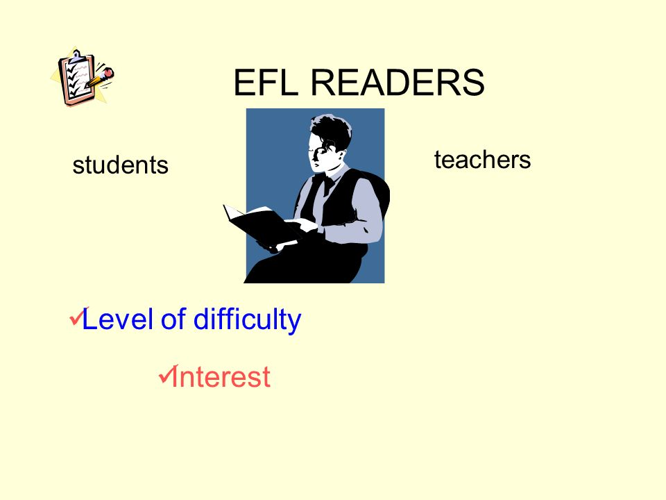 EFL READERS students teachers Interest Level of difficulty