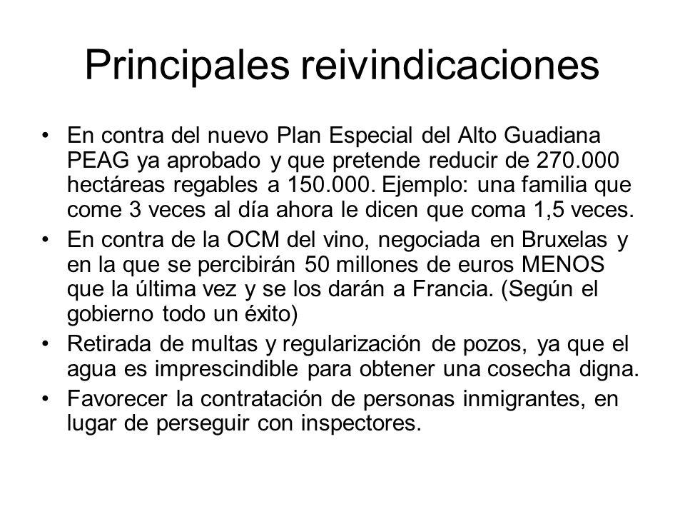 Principales reivindicaciones En contra del nuevo Plan Especial del Alto Guadiana PEAG ya aprobado y que pretende reducir de 270.000 hectáreas regables a 150.000.