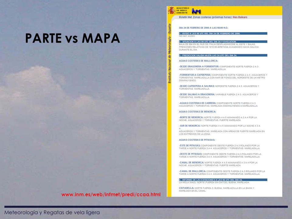 PARTE vs MAPA www.inm.es/web/infmet/predi/ccaa.html