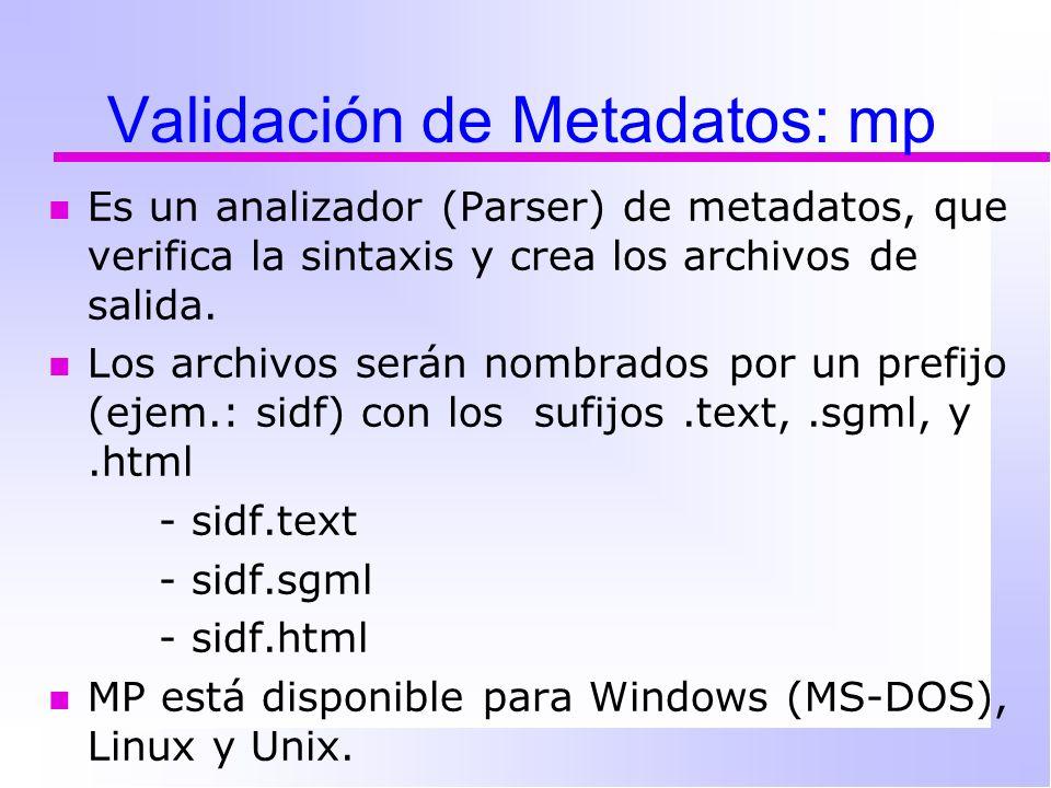Es un analizador (Parser) de metadatos, que verifica la sintaxis y crea los archivos de salida.