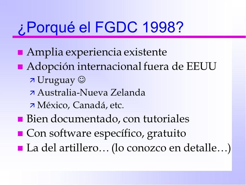 ¿Porqué el FGDC 1998.