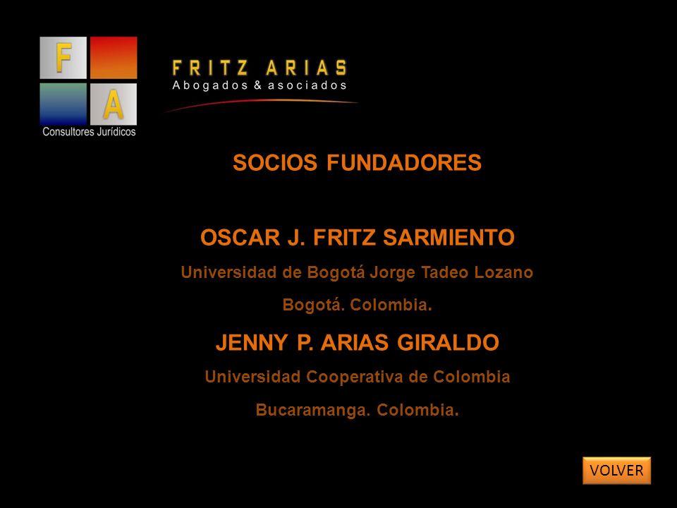 SOCIOS FUNDADORES OSCAR J. FRITZ SARMIENTO Universidad de Bogotá Jorge Tadeo Lozano Bogotá.