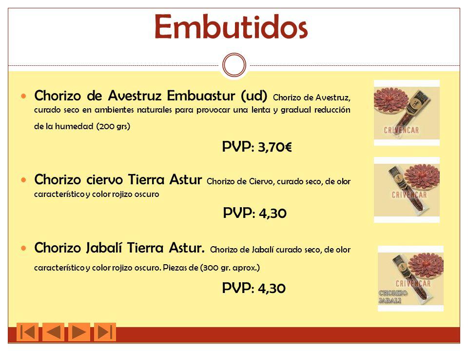 Embutidos Chorizo de Avestruz Embuastur (ud) Chorizo de Avestruz, curado seco en ambientes naturales para provocar una lenta y gradual reducción de la