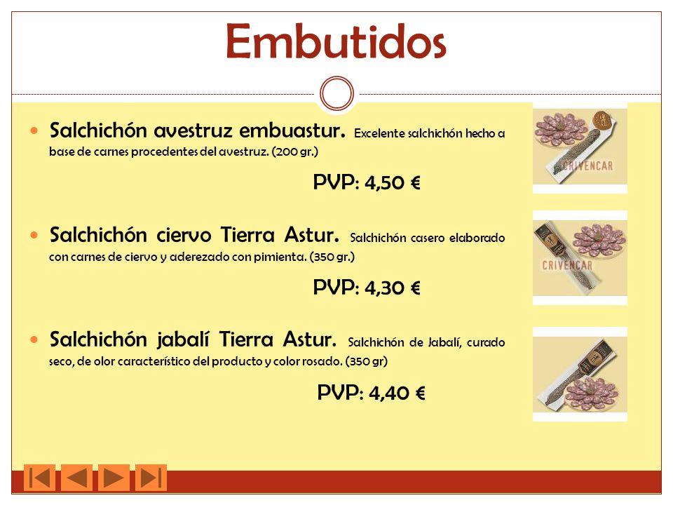 Embutidos Salchichón avestruz embuastur. Excelente salchichón hecho a base de carnes procedentes del avestruz. (200 gr.) PVP: 4,50 Salchichón ciervo T