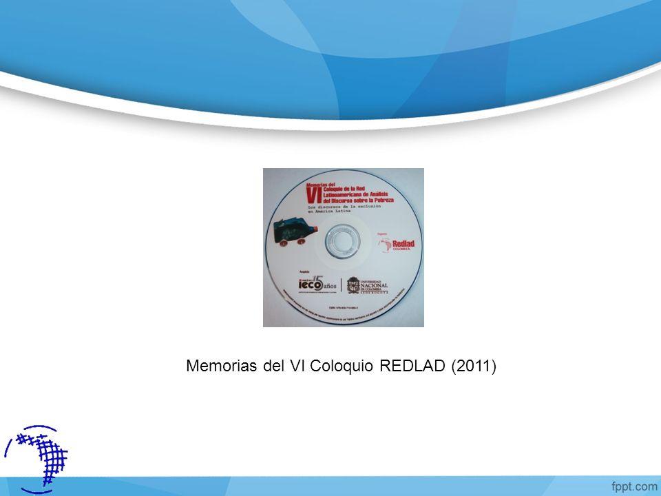 Memorias del VI Coloquio REDLAD (2011)